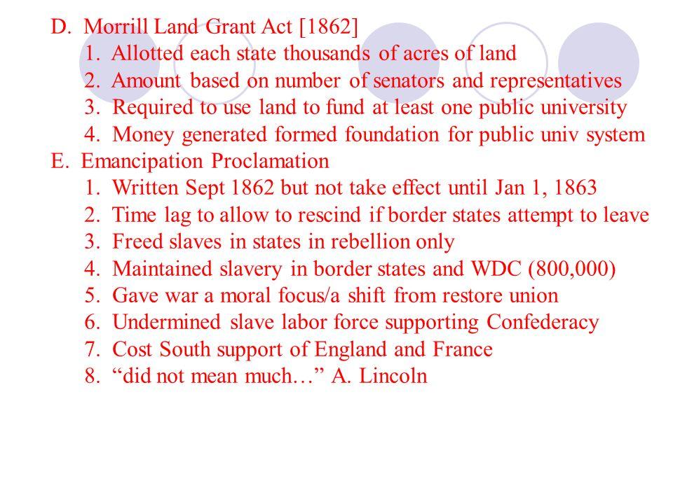 D. Morrill Land Grant Act [1862]